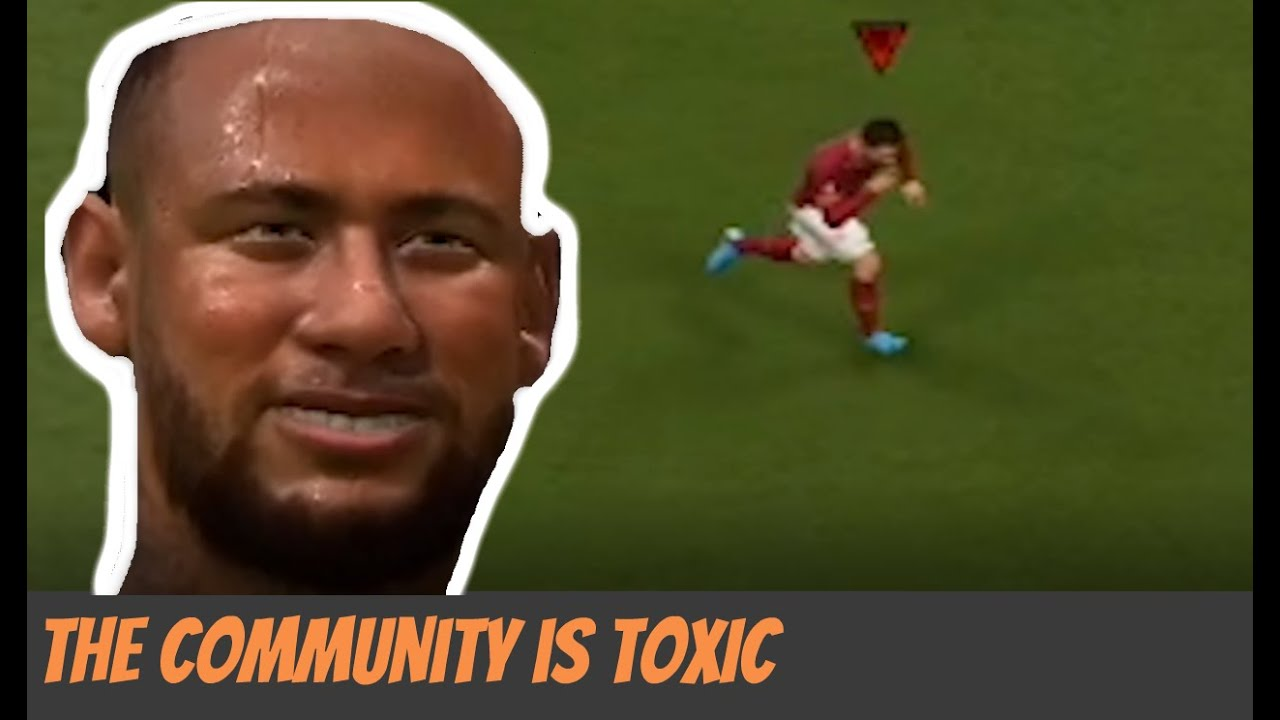 The Problem With The FIFA Community - Toxic Behavior