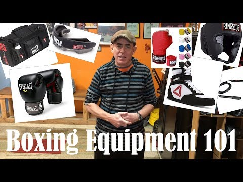 Boxing Equipment - What You Need To Start Boxing! - Boxing At Home