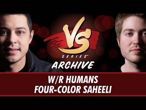 1/19/2017 Tom VS Majors: W/R Humans vs Four-Color Saheeli [Standard]