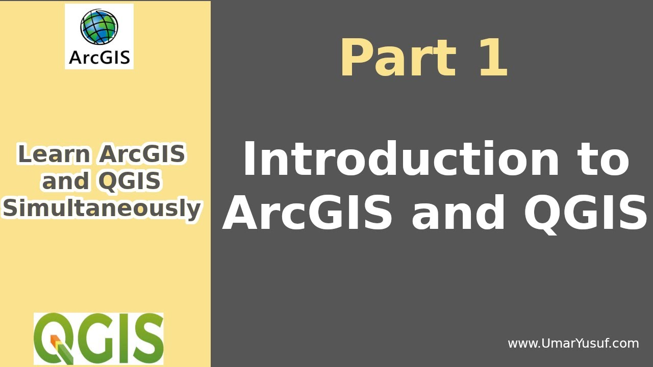 Learn ArcGIS and QGIS Simultaneously - Part 1