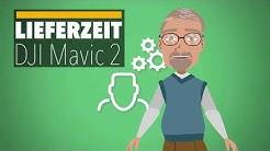DJI MAVIC 2 Lieferzeit