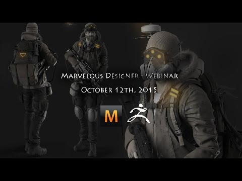 Marvelous Designer - Webinar. Oct 12th 2015