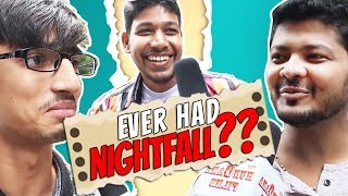 Have You Ever Had NighFall? | The HunGama Films