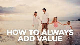 How to Always Add Value - The G&E Show