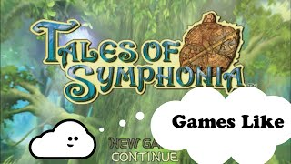 Games Like Tales of Symphonia