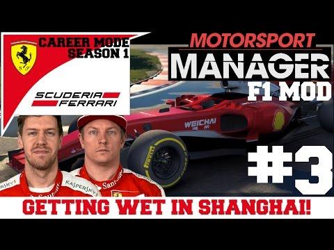 Ferrari S0103 - GETTING WET IN SHANGHAI! F1 Mod for Motorsport Manager PC