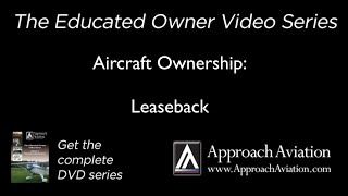 Aircraft Ownership  -   Leaseback