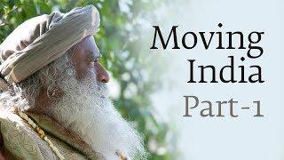 Moving India - Part 1 - Dr. Jayaprakash Narayan with Sadhguru