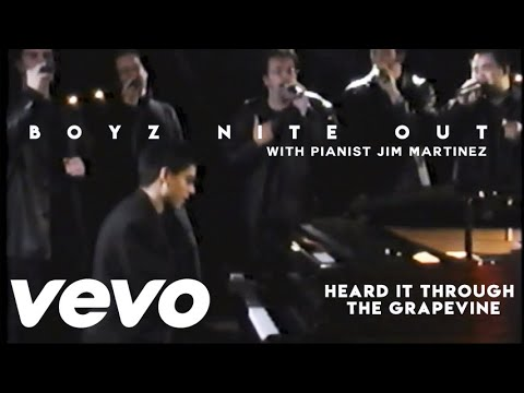 "Boyz Nite Out - ""I Heard It Through The Grapevine"" - Music Video - With Jim Martinez"