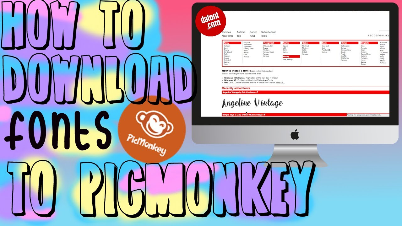 HOW TO DOWNLOAD FONTS TO PICMONKEY