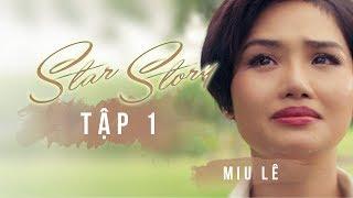 Phim ngắn Star Story - Miu Lê - Tập 1- Miu Lê bất ngờ có siêu năng lực sau khi bị sét đánh-