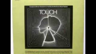 Morton Subotnick Touch ( part 1)