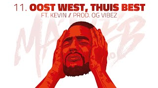 Josylvio - 11. Oost West, Thuis Best ft. Kevin (prod. OG Vibez) - Ma3seb