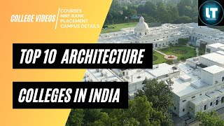 Top 10 Architecture Colleges In India   B-arch Colleges   Placements   Ranking