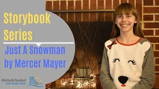 Storybook Series - Just A Snowman by Mercer Mayer