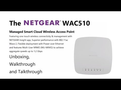 Unboxing the NetGear WAC510 Insight Managed Smart Cloud