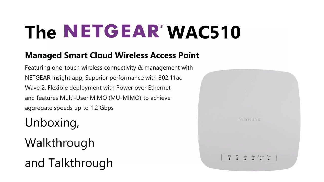 Unboxing the NetGear WAC510 Insight Managed Smart Cloud Wireless Access  Point