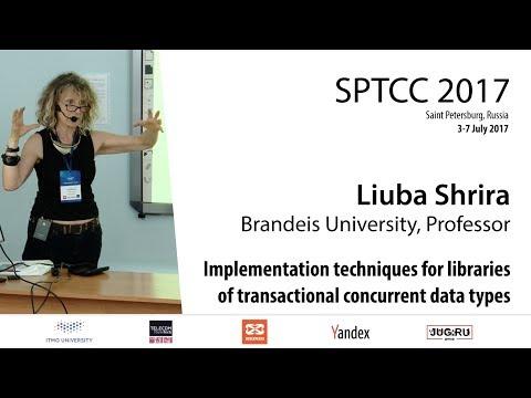Liuba Shrira — Implementation techniques for libraries of transactional concurrent data types (#2)