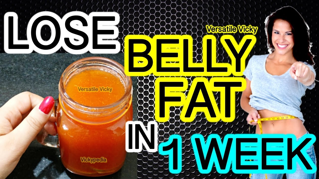 How To Lose Belly Fat In 1 Week Flat Belly Drink 100 Effective Belly Fat Loss Drink