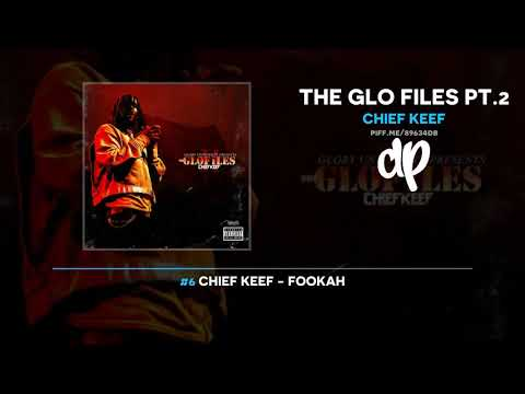 Chief Keef - The Glo Files Pt.2 (FULL MIXTAPE)