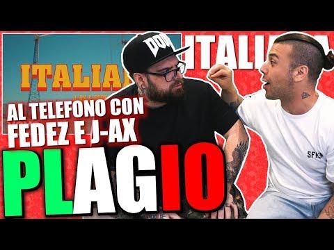 ITALIANA - J AX & FEDEZ ( PLAGIO E INTERVENTO TELEFONICO )