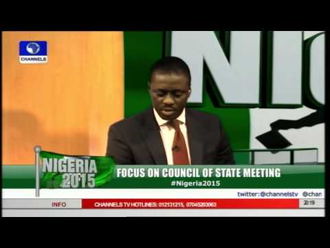 Nigeria 2015 Focuses On The Council Of State Meeting pt 2