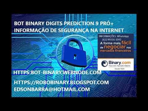 BOT BINARY DIGITS PREDICTION 9 PRÓ+ INFORMAÇÃO DE SEGURANÇA NA INTERNET