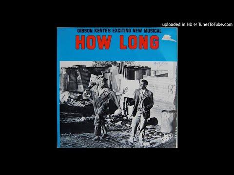 Hamba Afrika - Gibson Kente [How Long]