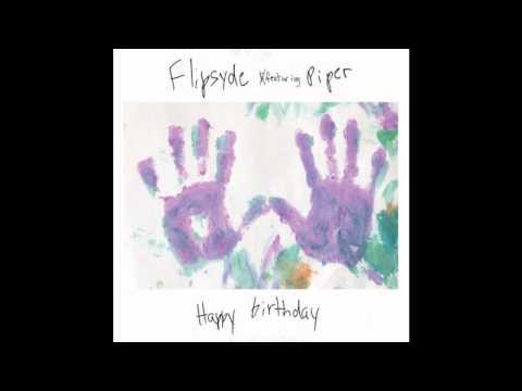Flipsyde - Happy Birthday ( Original full version *HQ* )
