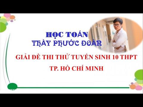 GIẢI ĐỀ THI THỬ TUYỂN SINH 10 THPT (4/6/2021)