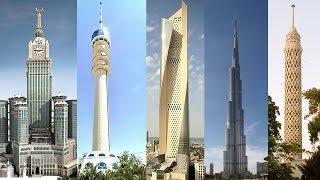أطول الأبراج في العالم  العربي لسنة 2018 | ساعة مكة برج بغداد ......