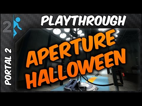 Portal 2 - Aperture Halloween