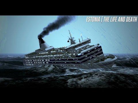 Estonia: The Life And Death