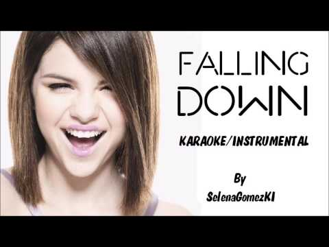 Selena Gomez - Falling Down Karaoke / Instrumental with lyrics on screen