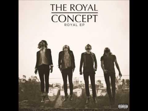 The Royal Concept - Shut the World