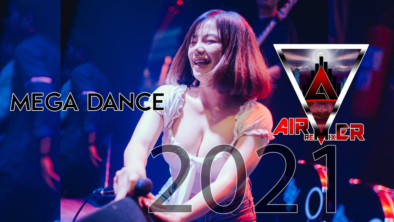 เมกะแดนซ์ Mega Dance 2021 | Air Remixer