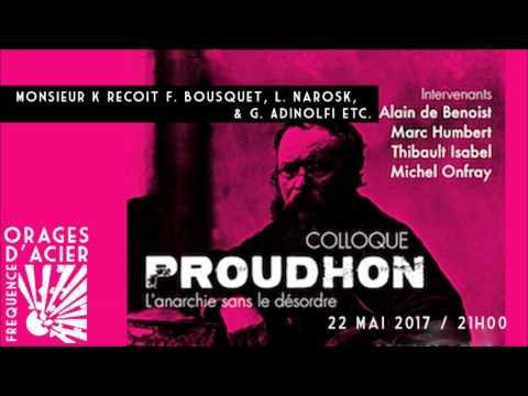 Colloque Eléments : Pierre-Joseph Proudhon - Orages d'acier - 22/05/2017
