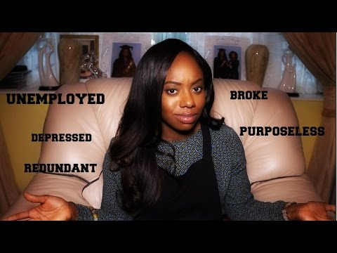UNEMPLOYED, BROKE, DEPRESSED!  How I dealt with unemployment