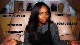 UNEMPLOYED, BROKE, DEPRESSED!  How I dealt with unemployment