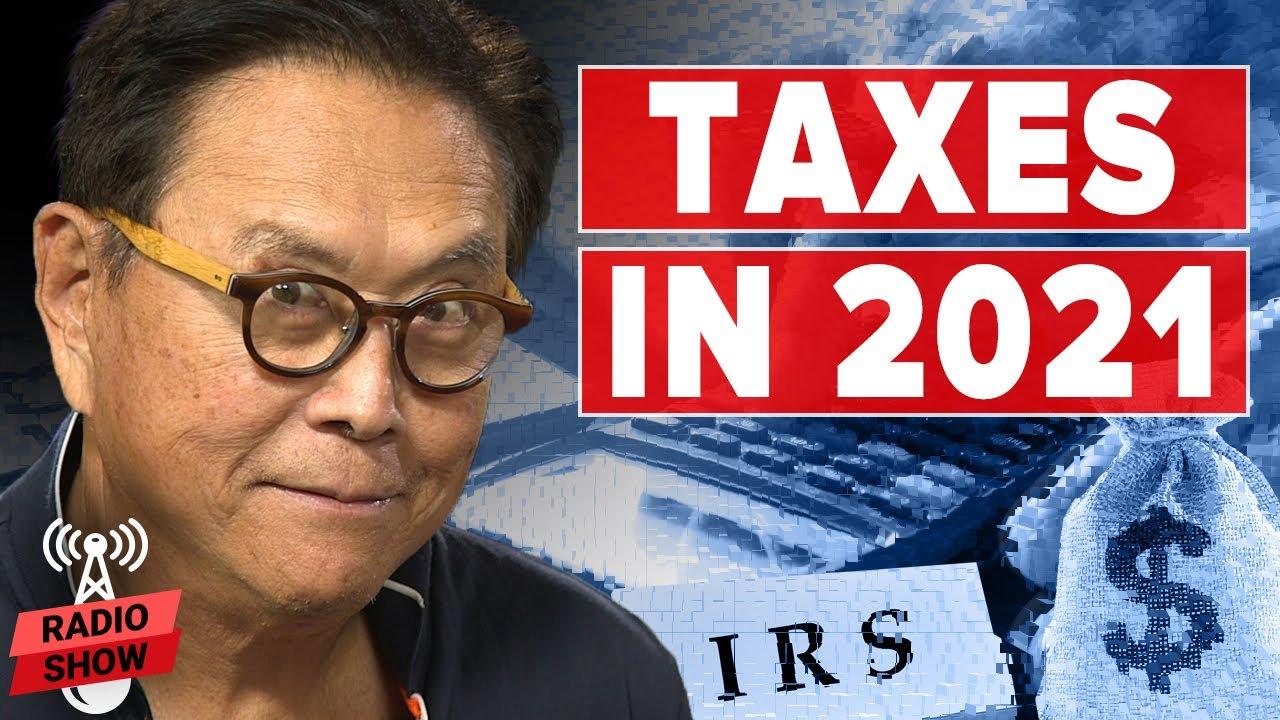 How Biden's Tax Plan Affects You - Robert Kiyosaki and Tom Wheelright