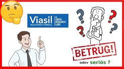 Viasil bewertungen und erfarugen : betrug oder seriös ?