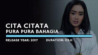 Cita Citata - Pura Pura Bahagia (Karaoke Version)