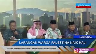 Klarifikasi Dubes Arab Saudi terkait Larangan Warga Palestina Naik Haji - JPNN.COM