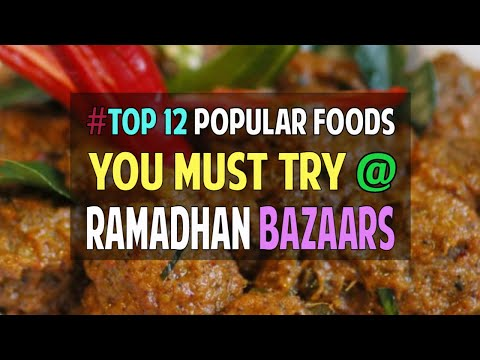 #TOP12 Mouth-Watering Foods You Must Try @ Ramadhan Bazaars!
