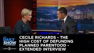 Cecile Richards - The High Cost of Defunding Planned Parenthood: The Daily Show thumbnail