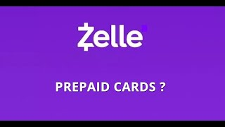 Does Zelle Take Prepaid Cards Youtube