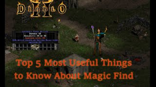 Top 5 Most Useful Things to Know About Magic Find in Diablo II
