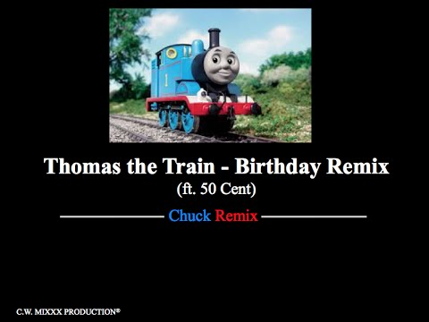 Thomas The Train 50 Cent Birthday Party Mashup Awesome