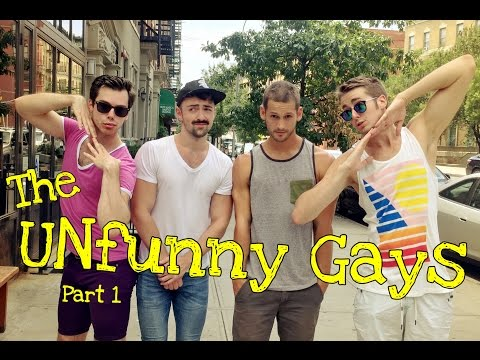 Unfunny Gay Guys