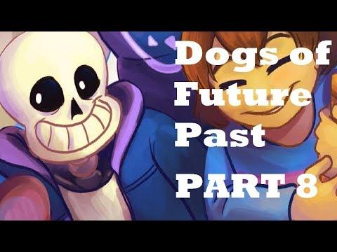 Dogs of Future Past Part 8 - English Dub (Undertale Comic Dub)